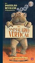 El Animalario Vertical, Colección Los Especiales de A la