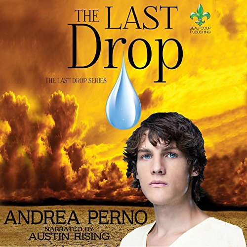The Last Drop: The Last Drop, Book 1 audiobook cover art