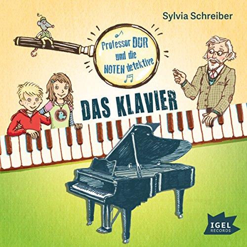 Das Klavier (Prof. Dur und die Notendetektive 1) Titelbild
