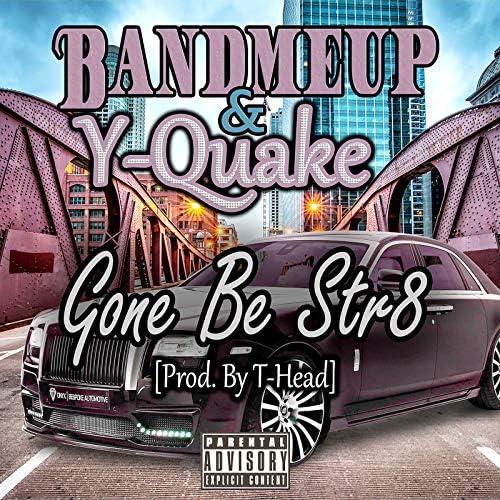 Bandmeup & Y-Quake