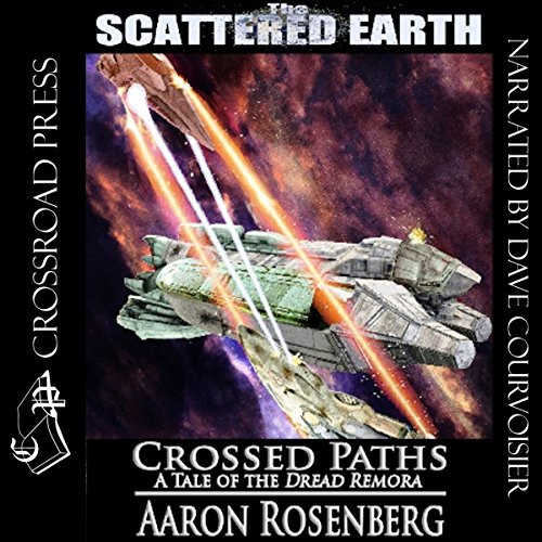 Crossed Paths: A Tale of the Dread Remora (Scattered Earth) audiobook cover art