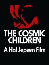 the cosmic children