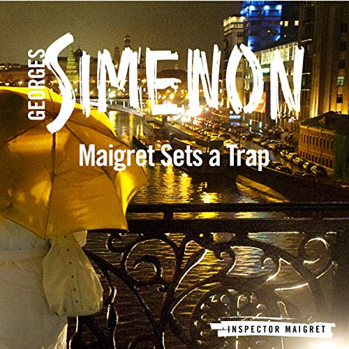 Maigret Sets a Trap audiobook cover art