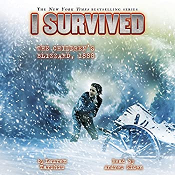 I Survived the Children s Blizzard 1888  I Survived Book 16