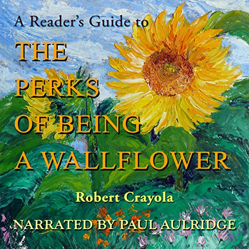 A Reader's Guide to The Perks of Being a Wallflower audiobook cover art