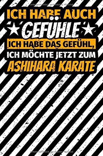Notizbuch liniert: Ashihara Karate Geschenke lustiger Spruch Kampfsport
