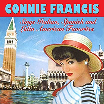 Connie Francis Sings Italian, Spanish and Latin American Favorites