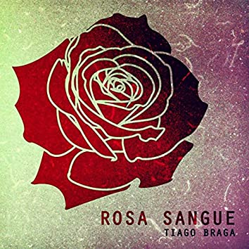 Rosa Sangue - Single