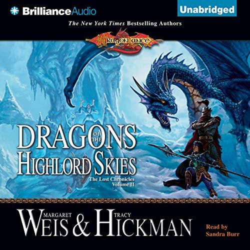 Dragons of the Highlord Skies Audiobook By Margaret Weis, Tracy Hickman cover art