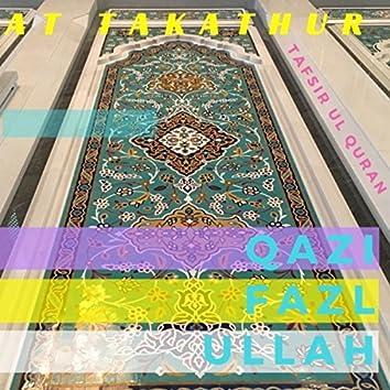 At Takathur Tafsir Ul Quran