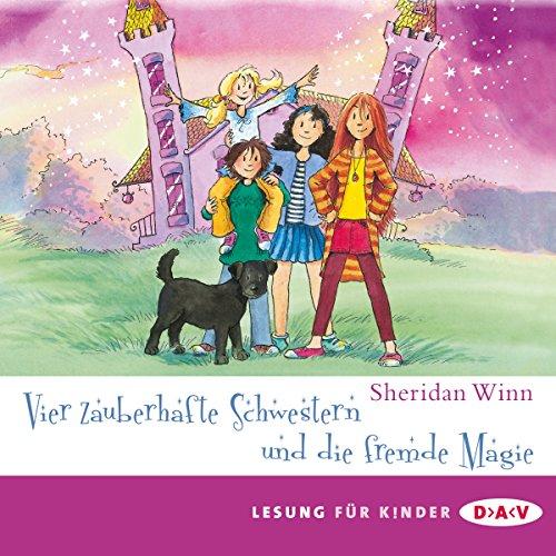 Vier zauberhafte Schwestern und die fremde Magie Titelbild