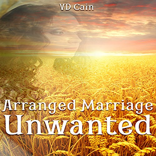 Arranged Marriage Unwanted audiobook cover art