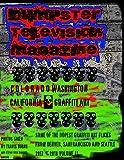 Dumpster Television Magazine #11: Denver San Francisco Seattle Graffiti Art (Bones and Metal)