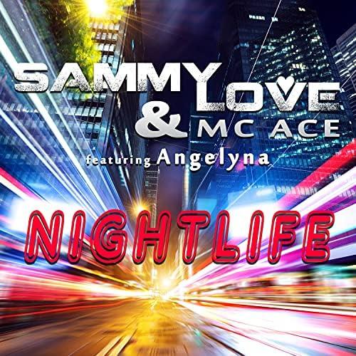 Sammy Love & MC Ace feat. Angelyna