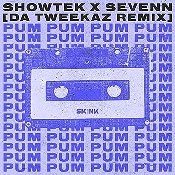 Pum Pum (Da Tweekaz Remix)