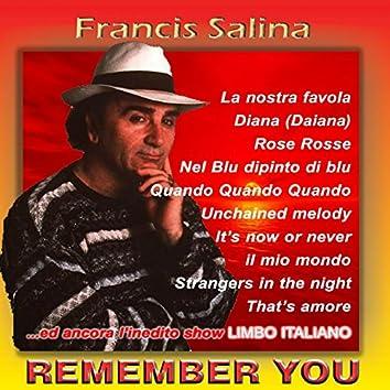 Remember You (Versione inedita album)