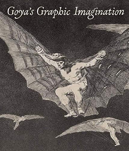 Compare Textbook Prices for Goya's Graphic Imagination  ISBN 9781588397140 by McDonald, Mark,Cerón-Peña, Mercedes,Chaparro, Francisco J. R.,Vega, Jesusa