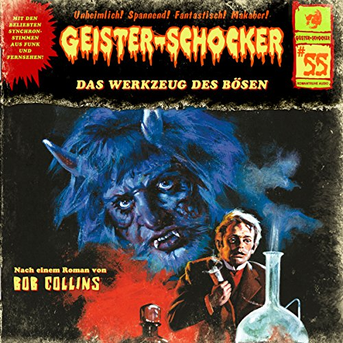 Das Werkzeug des Bösen     Geister-Schocker 55              By:                                                                                                                                 Bob Collins                               Narrated by:                                                                                                                                 Aart Veder,                                                                                        Hans-Eckart Eckhardt,                                                                                        Wolfgang Rositzka,                   and others                 Length: 1 hr and 2 mins     Not rated yet     Overall 0.0