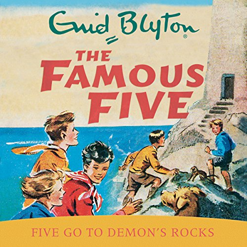 Famous Five: Five Go To Demon's Rocks audiobook cover art