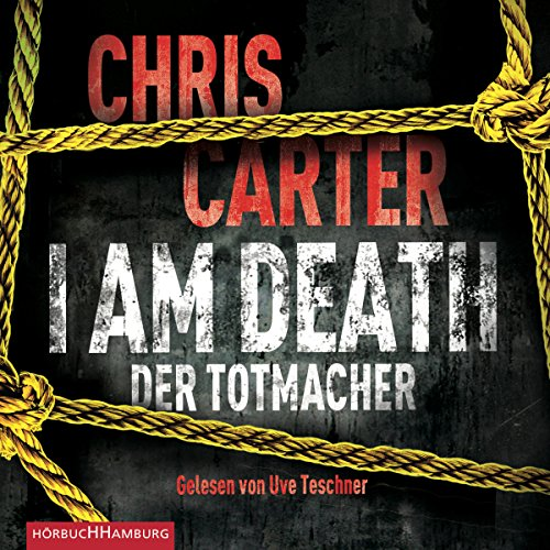 I Am Death: Der Totmacher (Hunter und Garcia Thriller 7) audiobook cover art