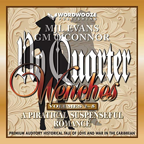 No Quarter: Wenches Audiobook By MJL Evans, GM O'Connor cover art