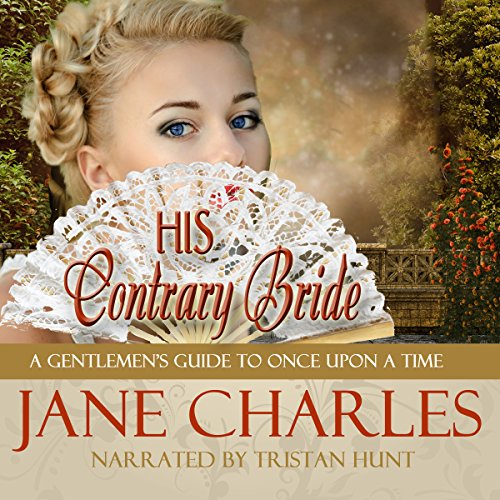 His Contrary Bride Audiobook By Jane Charles cover art