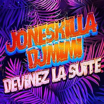 Devinez la suite (feat. DJ Mimi)