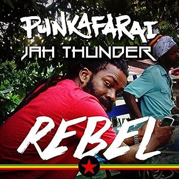 Rebel (feat. Jah Thunder)