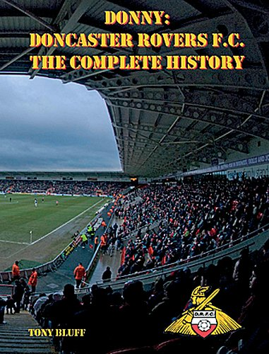 Doncaster Rovers F.C.: The Complete History (1879-2010)