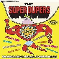 スーパー・デューパー・レコード・オブ・スーパー・ヒーローズ