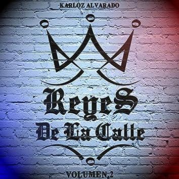 Reyes de la Calle, Vol. 2