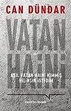Vatan Haini: Asil vatan haini kimmis bilinsin istedim