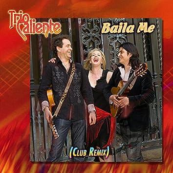 Baila Me (Club Remix)