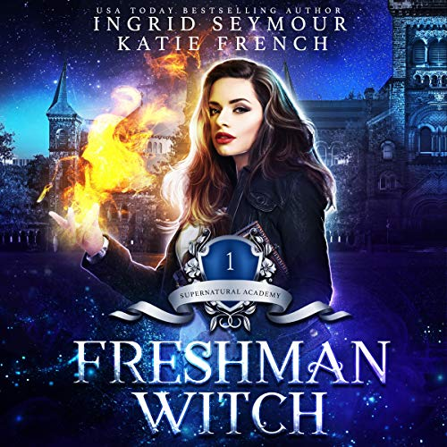 Supernatural Academy: Freshman Witch audiobook cover art