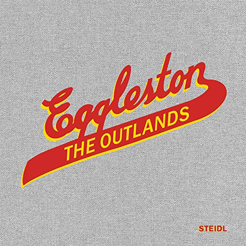 William Eggleston: The Outlands