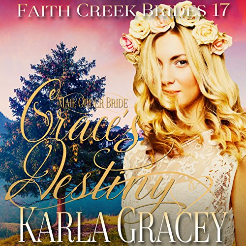 Couverture de Mail Order Bride: Grace's Destiny