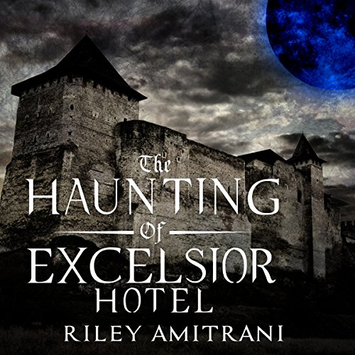 The Haunting of Excelsior Hotel                   By:                                                                                                                                 Riley Amitrani                               Narrated by:                                                                                                                                 Sylvia St. James                      Length: 1 hr and 20 mins     4 ratings     Overall 3.8