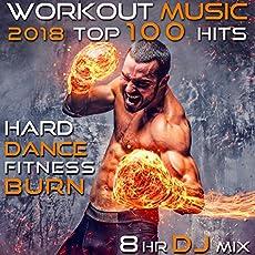 Workout Music 2018 Top 100 Hits Hard Dance Fitness Burn (2hr Cross Training DJ Mix)