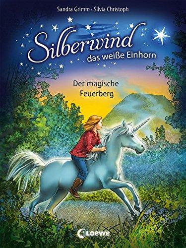 Silberwind, das weiße Einhorn 2 - Der magische Feuerberg: Pferdebuch zum Vorlesen und ersten Selberlesen - Kinderbuch für Mädchen ab 7 Jahre - Erstlesebuch, Erstleser