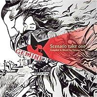 Scenario take one compiled&mixed by Takaya Sato