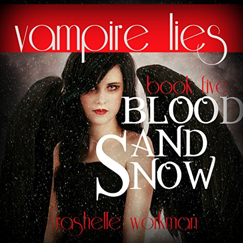 Vampire Lies: A Blood and Snow Novel  audiobook cover art