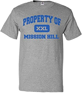 ShirtScope Property of Mission Hill T Shirt Funny Tee