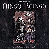 Skeletons In The Closet: The Best Of Oingo Boingo
