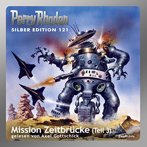 Mission Zeitbrücke, Teil 3 audiobook cover art