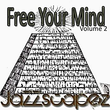 Free Your Mind, Vol. 2