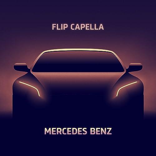 Mercedes Benz by Flip Capella on Amazon Music - Amazon com
