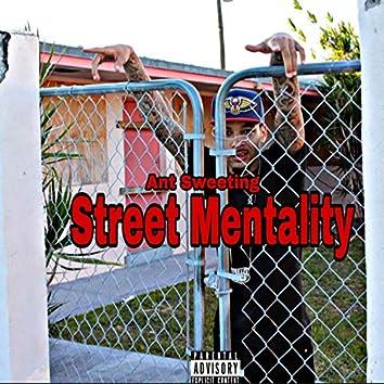 Street Mentality