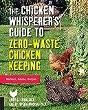 Chicken Whisperers Guide To Zero-Waste C
