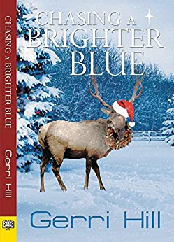 Chasing a Brighter Blue by [Gerri Hill]