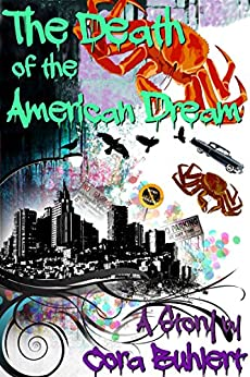 The Death of the American Dream by [Cora Buhlert]